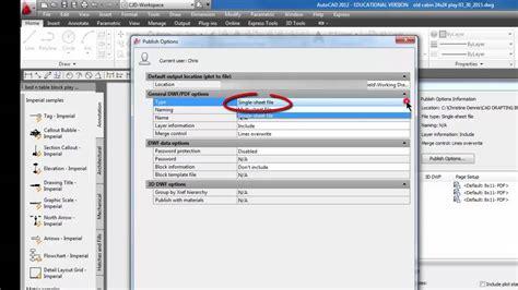 autocad layout in pdf autocad publish multiple layouts to one pdf 45 youtube