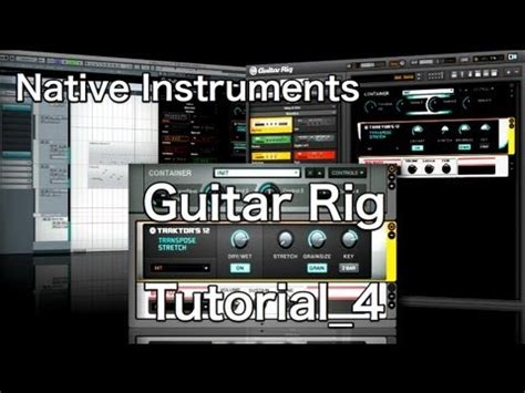 tutorial guitar rig 4 native instruments guitar rig 5 pro tutorial 4 automation