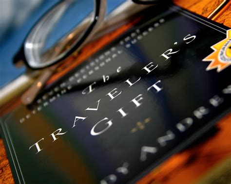 the travelers gift the traveler s gift from new york times bestselling author andy andrews
