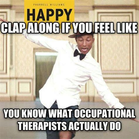 Occupational Therapy Memes - 1000 images about future me ot on pinterest