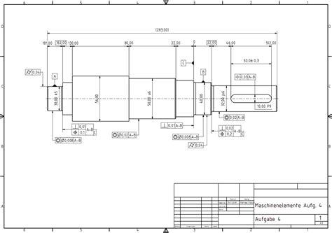 Schnittdarstellungen In Technischen Zeichnungen by 04 Bema 223 Ung Und Tolerierung Einer Getriebewelle