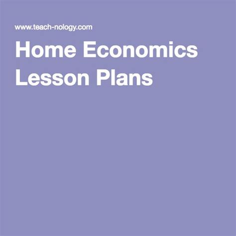 home ec lesson plans home economics and economics lessons on pinterest