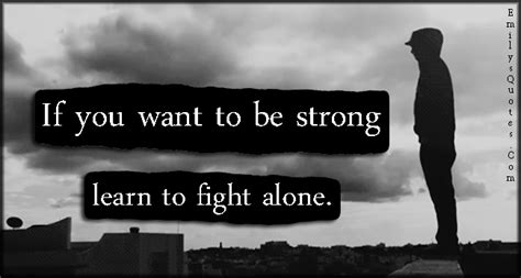 how to a to be alone alone quotes weneedfun
