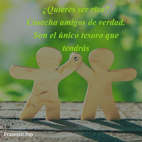 frase de amistad cortas frases para amigos y amigas cortas frases10 top
