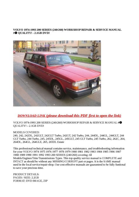 service repair manual free download 1993 volvo 240 navigation system calam 233 o volvo 1974 1993 200 series 240 260 workshop repair service manual quality 2