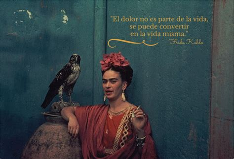 16 frases de nuestra maravillosa frida khalo frases frida quotes and quote