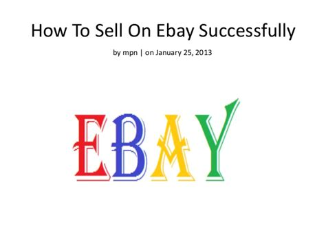 How To Sell On Ebay by How To Sell On Ebay Successfully