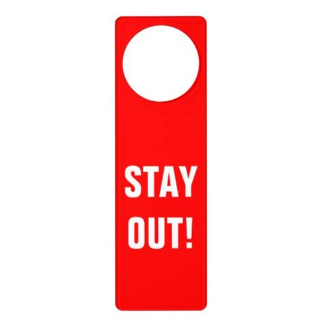 do not disturb sign door hanger stay out zazzle