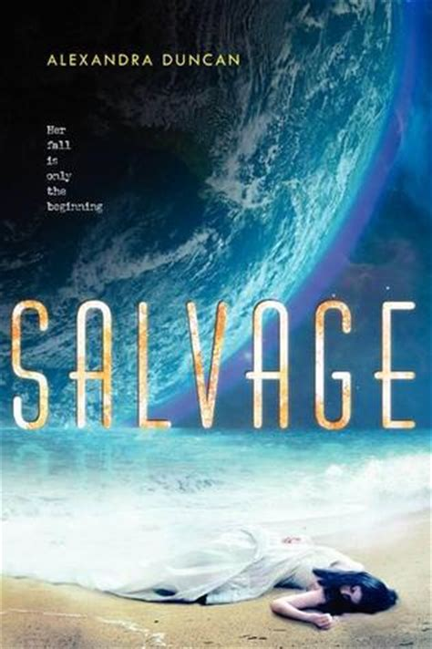 salvaged by a true story of loss and found again books review salvage by duncanalexandra published