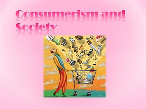 What To Do About Consumerism And Your Child by Consumerism And Society