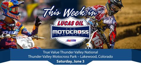 lucas oil pro motocross live timing this week in lucas oil pro motocross chionship true