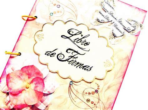 tutorial para tu boda 161 un mo 241 o bajo lateral quiero como hacer un libro de firmas para despedida de soltera