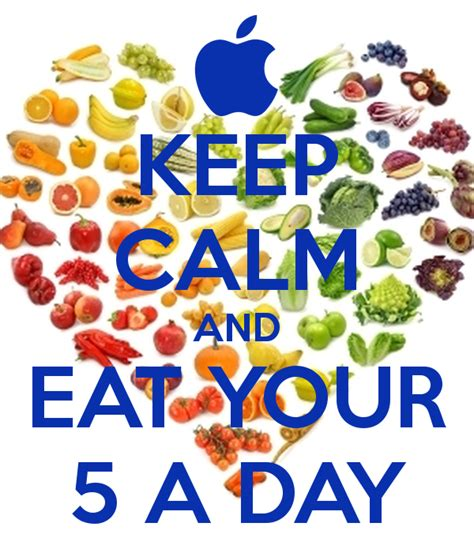 5 fruits a day keep calm and eat your 5 a day poster es keep calm o matic