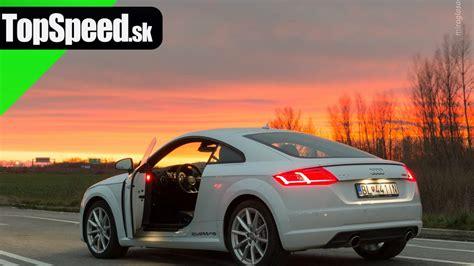 Audi Tt 8s Test test audi tt 2 0 tfsi quattro 8s 3 topspeed sk