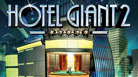theme hotel game free download hotel giant 2 free full game download utorrent
