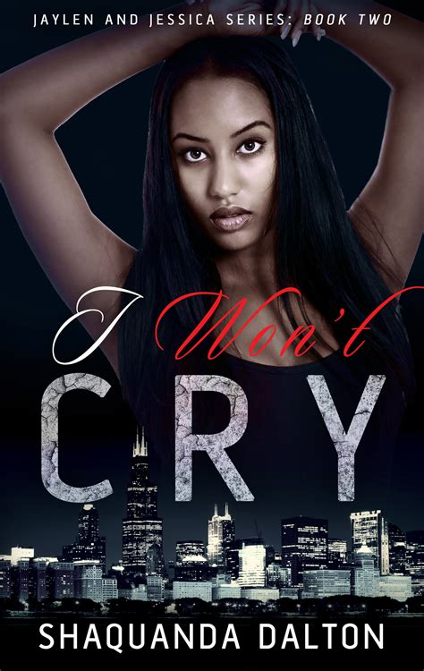 wrong arguments that make leftists cry books i won t cry book 2 in the jaylen and series