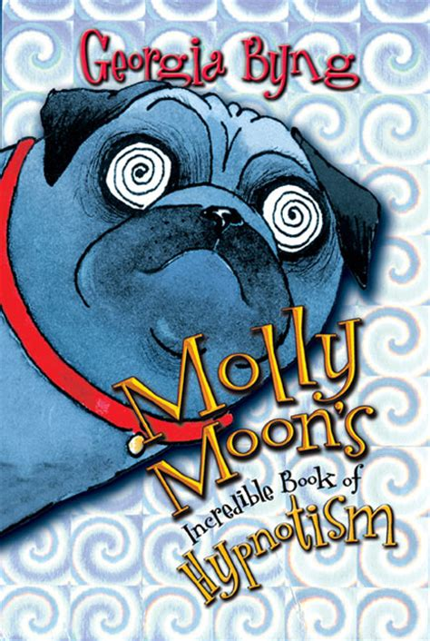see pug run book molly moon s book of hypnotism byng hardcover