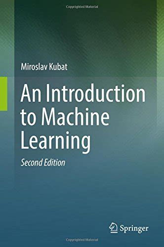 machine learning for absolute beginners a plain introduction books an introduction to machine learning 2nd edition pdf