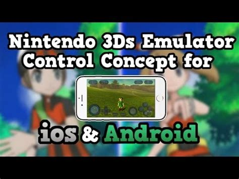 nintendo 3ds emulator control concept for ios/android