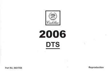 online car repair manuals free 2006 cadillac dts parking system 2006 cadillac dts factory owner s manual