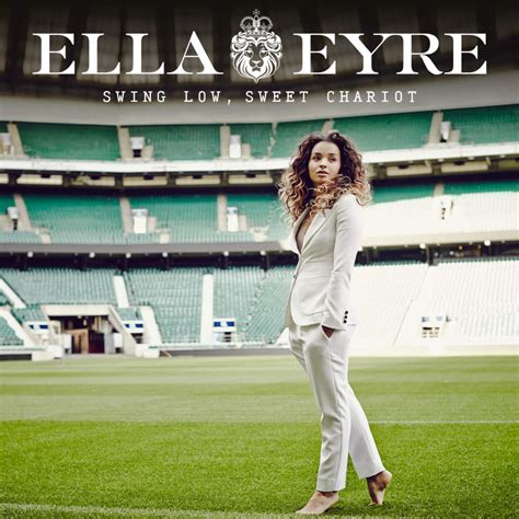 swing low lyrics ella eyre swing low sweet chariot lyrics genius lyrics