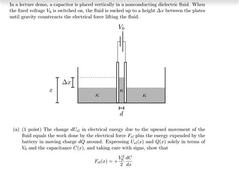 capacitor dielectric fluid homework and exercises capacitor in a dielectric fluid physics stack exchange