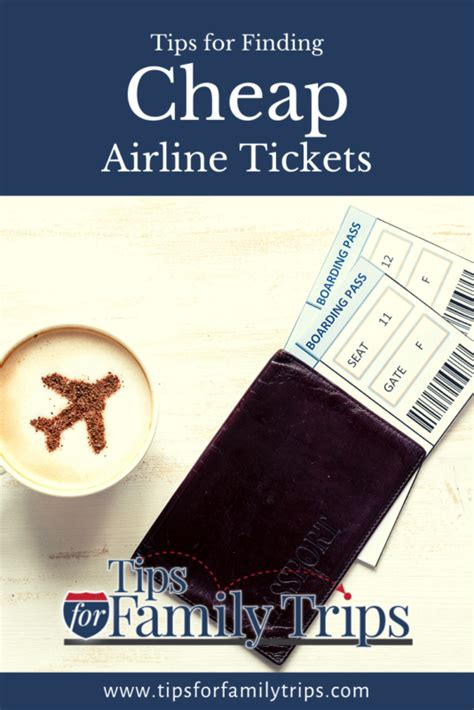 ways  find cheap airline  tips  family trips