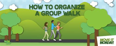 how to your to walk next to you how to start a monday mile walking move it monday