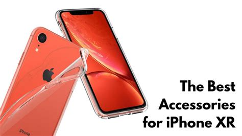 the best accessories for iphone xr