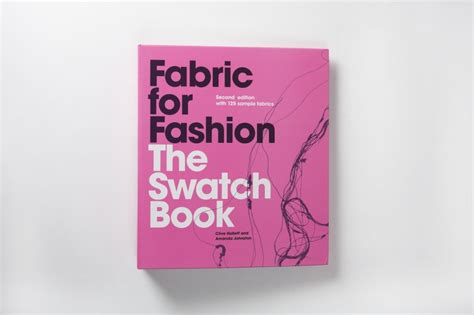 the fashion swatch book fabric for fashion the swatch book 2nd edition