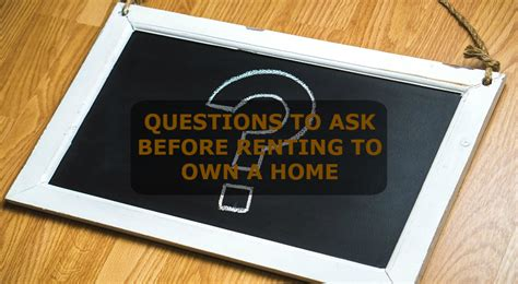 questions to ask when renting a house rent to own advice tips on renting to own your first home