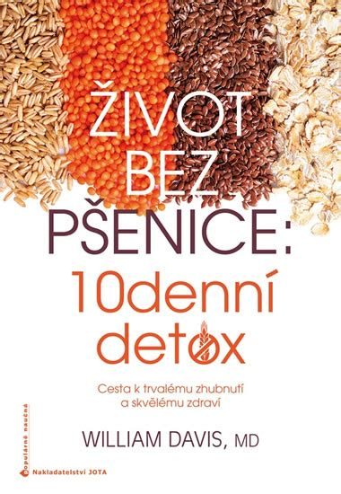 Does Detox William by Kniha život Bez Pšenice 10denn 237 Detox Bux Cz