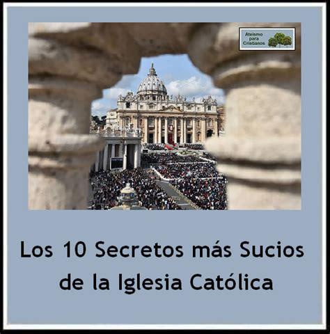 imagenes satanicas en la iglesia catolica ateismo para cristianos los 10 secretos m 225 s sucios de la
