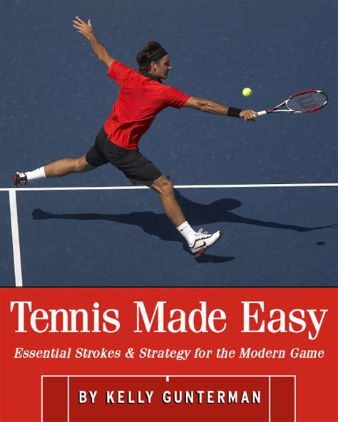 tennis made easy is new book release by noted instructor