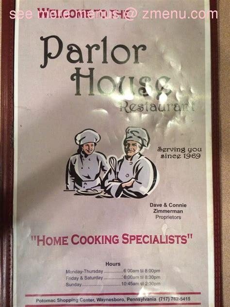 parlor house waynesboro pa hours online menu of the parlor house restaurant waynesboro pennsylvania 17268 zmenu