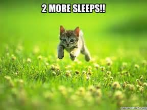 More Meme - two more sleeps