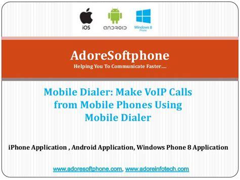 mobile voip dialer mobile dialer