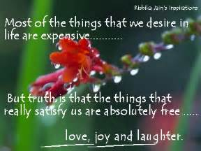 Most of the things that we desire in life are expensive but truth is