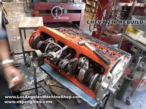 chevy gm 216 engine rebuild los angeles machine shop