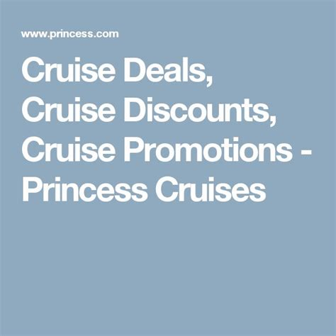 princess cruises promotions 17 best ideas about discount cruises on pinterest