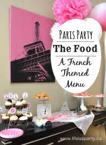 Paris party food a french themed menu great ideas of what to serve at