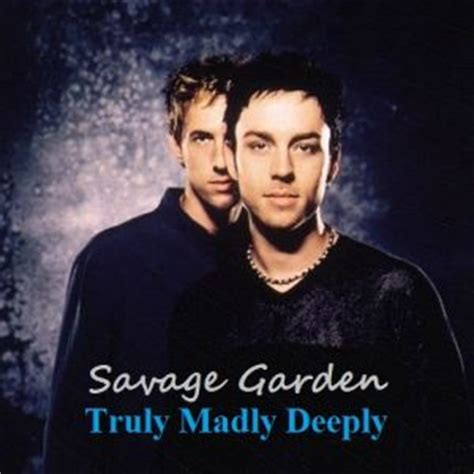savage garden truly madly deeply akordy a text p 237 sně
