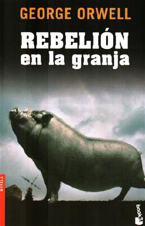 rebelin en la granja b00bfgqyoe 17 best images about george orwell on by comparison full movies and farms