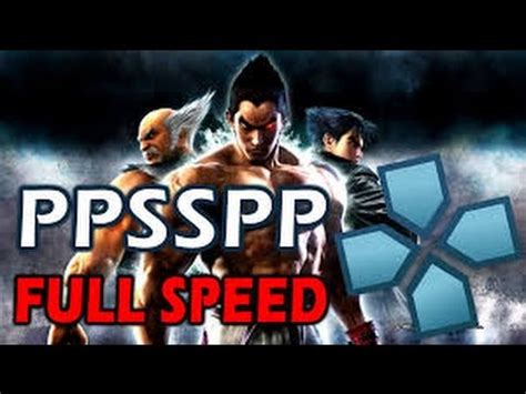 emuparadise for ppsspp tekken 6 best setting for ppsspp android youtube