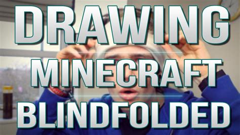 Dantdm Drawing Blindfolded