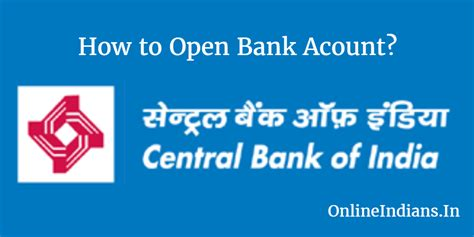 bank open how to open bank account in central bank of india