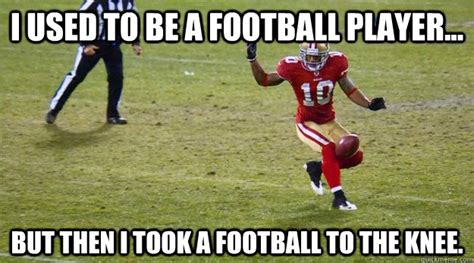 Football Player Meme - i used to be a football player but then i took a