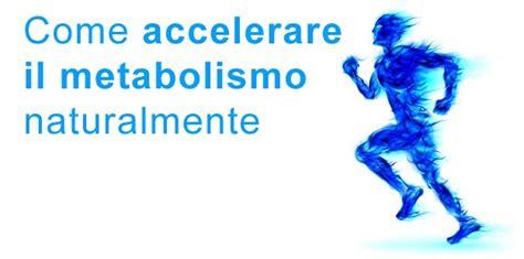 alimentazione per accelerare il metabolismo dormire bene la notte per accelerare il metabolismo