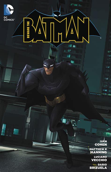 batman tp vol 1 1401267777 previewsworld beware the batman tp vol 01 oct140378