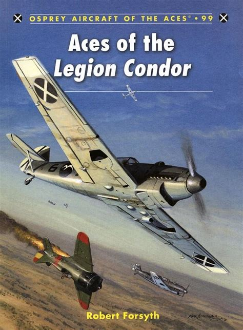 review aircraft of the aces 99 aces of the legion condor ipms usa reviews
